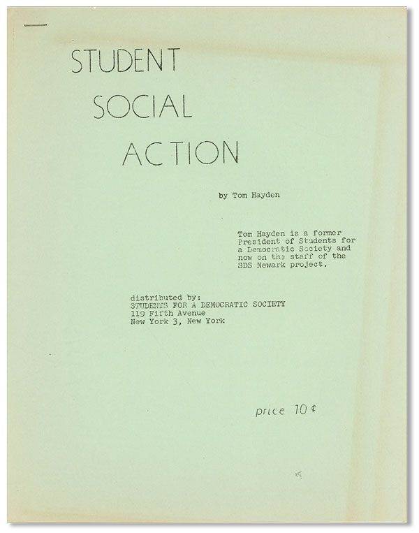 Student Social Action. Tom HAYDEN