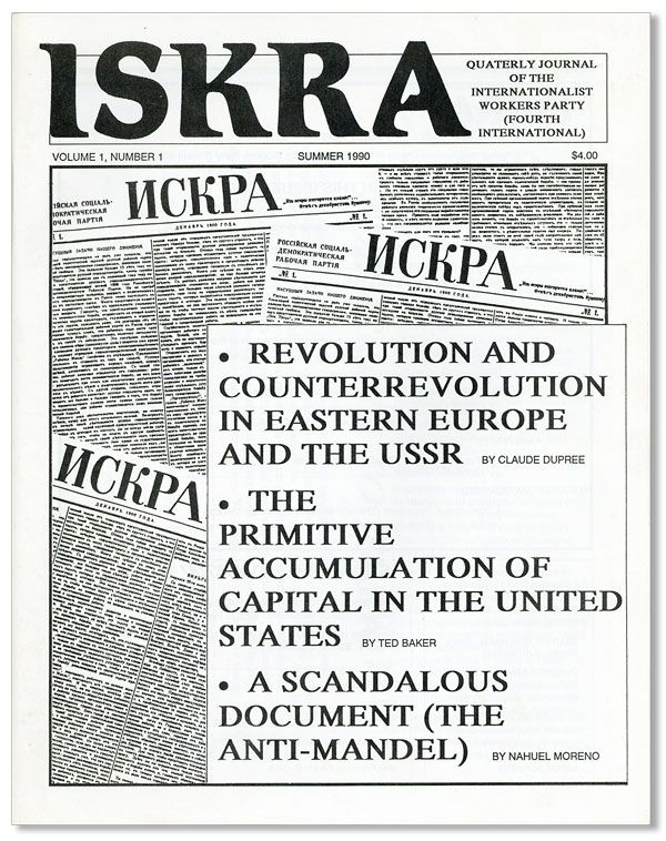 Iskra. Quarterly Journal of the Internationalist Workers Party (Fourth International). Vol. 1 no....