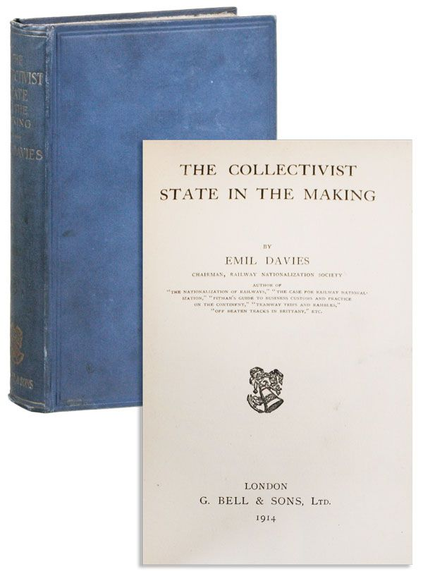 The Collectivist State in the Making. Emil DAVIES
