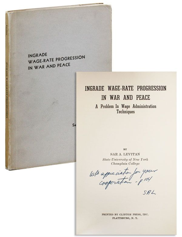 Ingrade Wage-Rate Progression in War and Peace: A Problem in Wage Administration Techniques...