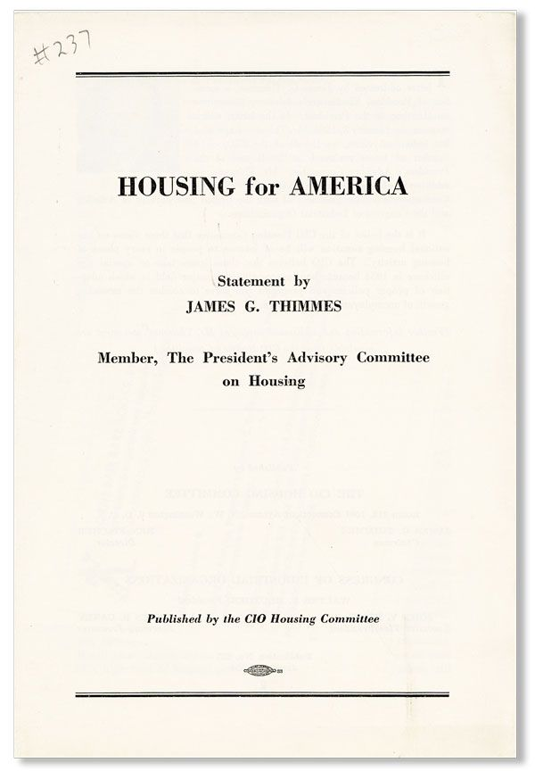 Housing for America. Statement by James G. Thimmes, Member, the President's Advisory Committee on...
