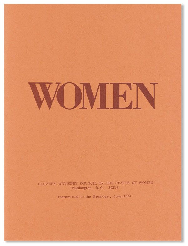 Women in 1973. CITIZENS' ADVISORY COUNCIL ON THE STATUS OF WOMEN