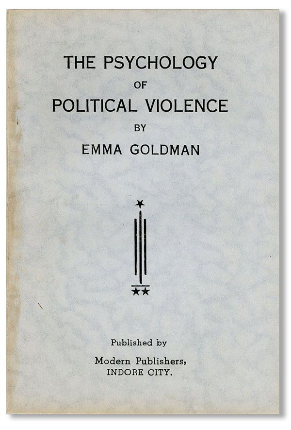 The Psychology of Political Violence. Emma GOLDMAN