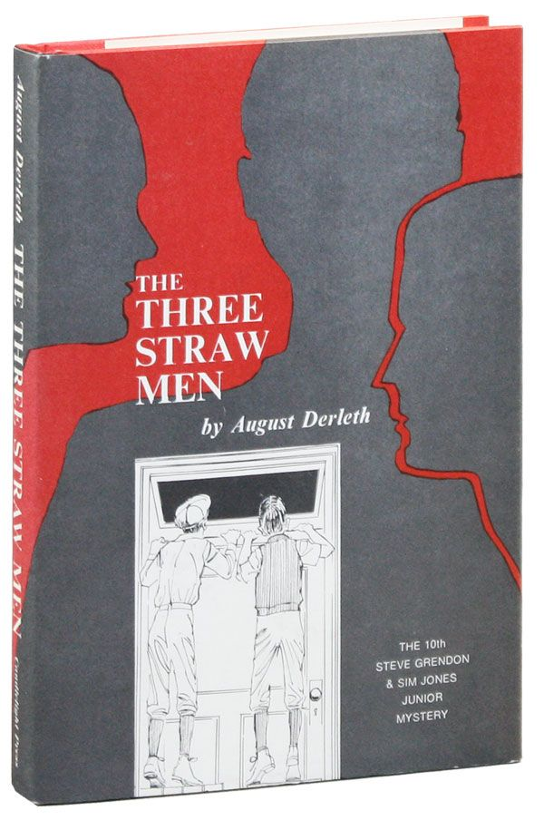The Three Straw Men. August DERLETH