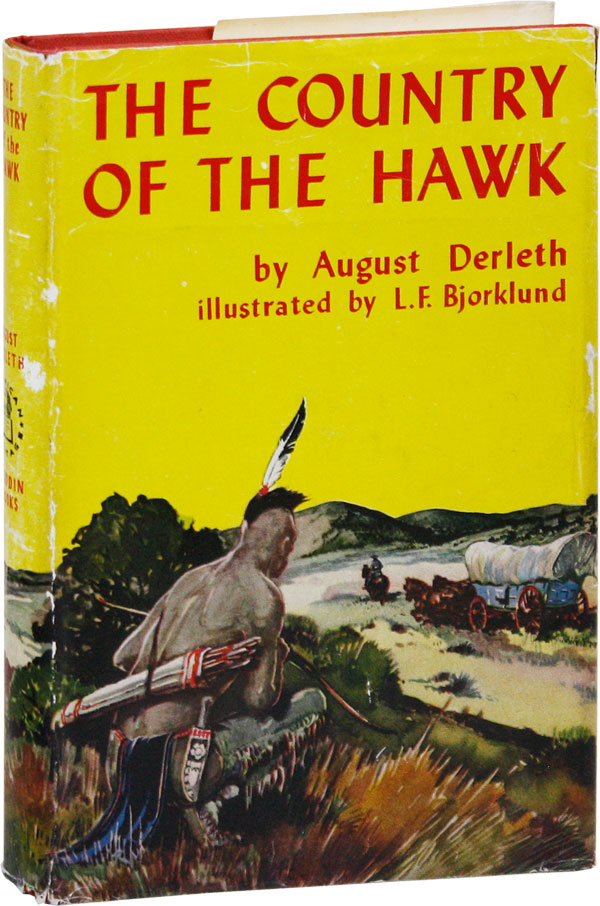 The Country of the Hawk. August DERLETH, L F. Bjorklund