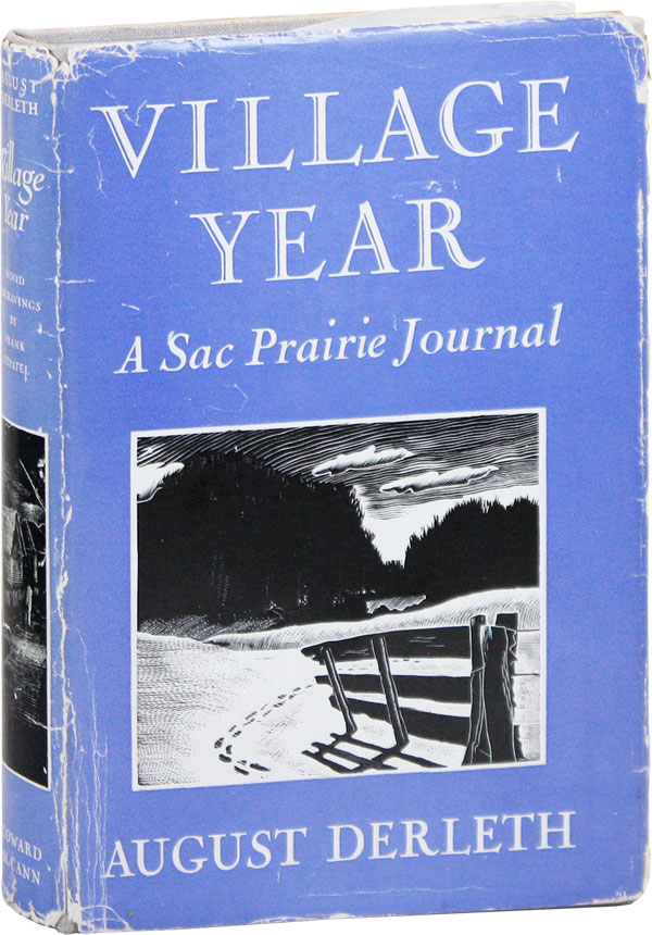 Village Year: A Sac Prairie Journal. August DERLETH, Frank Utpatel, endpapers Hjalmar Skuldt