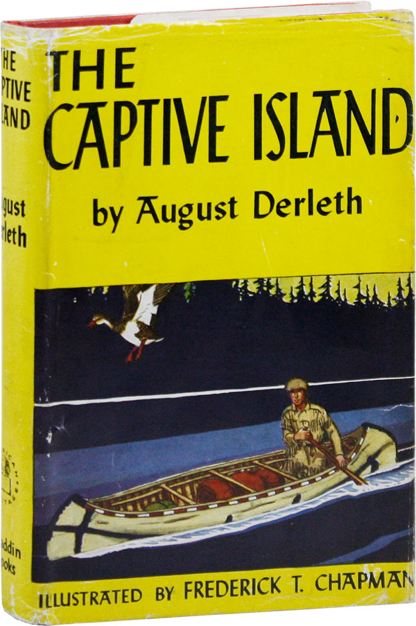The Captive Island. August DERLETH, Frederick T. Chapman