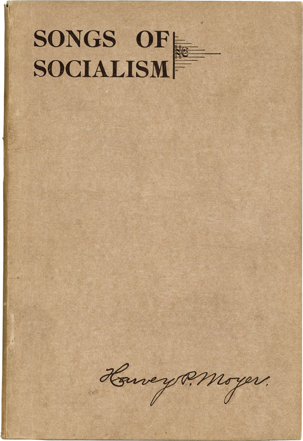 Songs of Socialism for Local Branch and Campaign Work, Public Meetings, Labor, Fraternal, and...