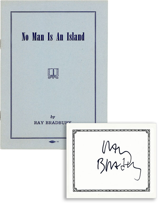 No Man Is An Island [With Signed Bookplate Laid In]. Ray BRADBURY