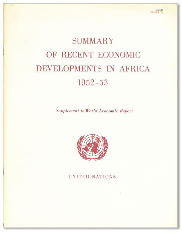 Summary of Recent Economic Developments in Africa, 1952-53. Supplement to World Economic Report...