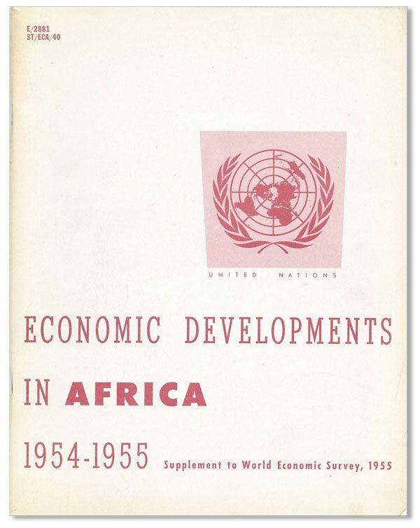 Economic Developments in Africa, 1954-1955: Supplement to World Economic Survey, 1955. UNITED...