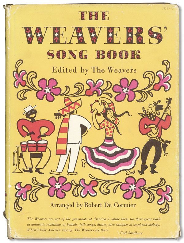 The Weavers' Song Book ... Arranged for Piano and Guitar. THE WEAVERS, Robert DE CORMIER