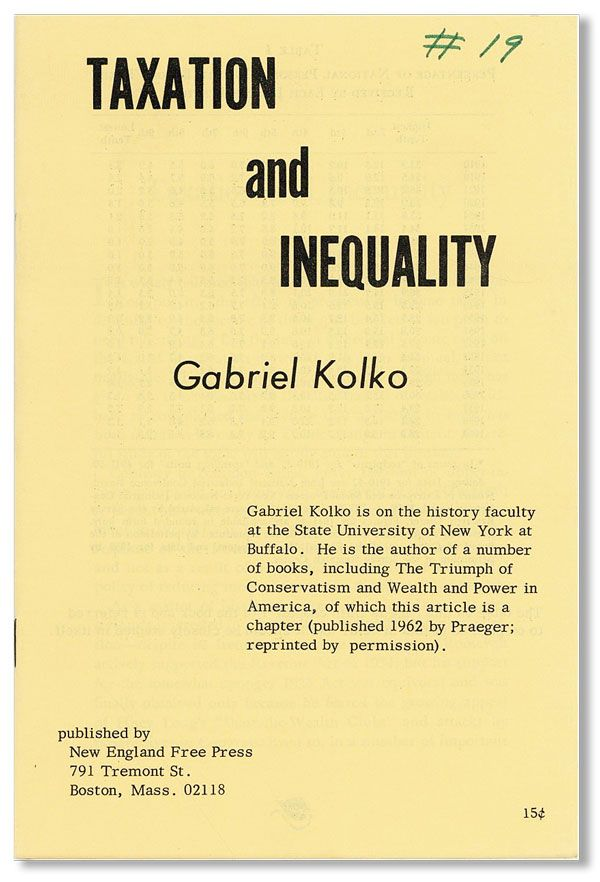 Taxation and Inequality. Gabriel KOLKO