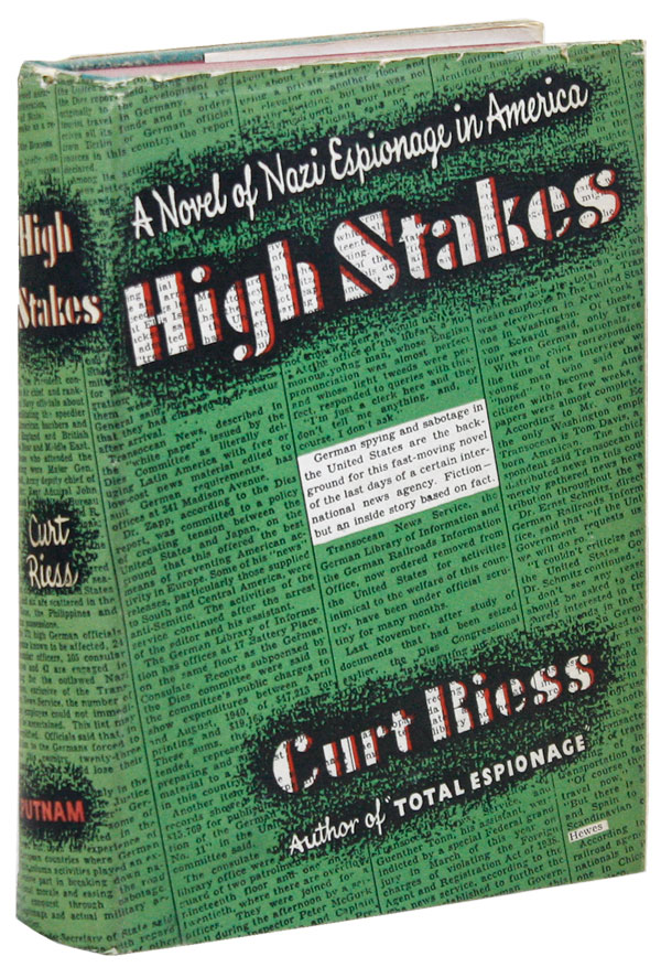 High Stakes: A Story of Strange People and Happenings. Curt RIESS
