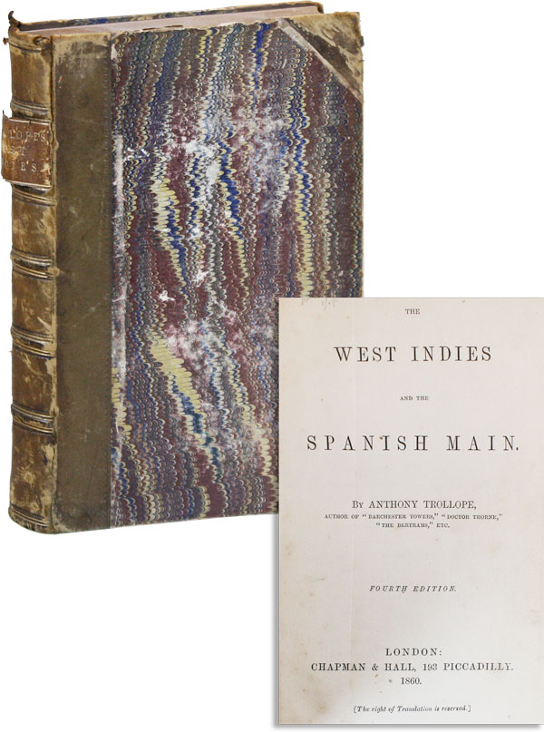 The West Indies and the Spanish Main. Anthony TROLLOPE