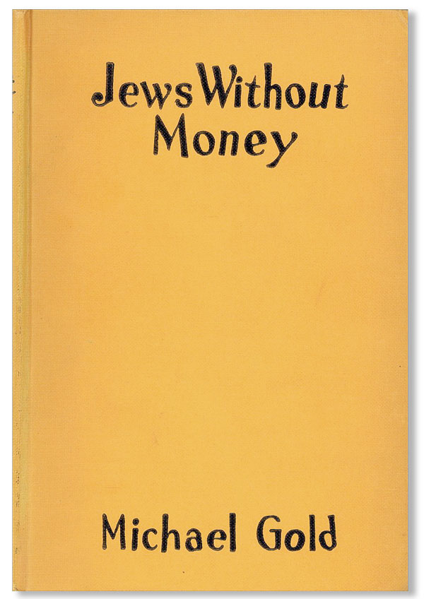Jews Without Money. Michael GOLD, Howard SIMON, novel, woodcuts