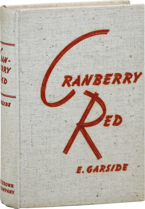 Cranberry Red. E. GARSIDE