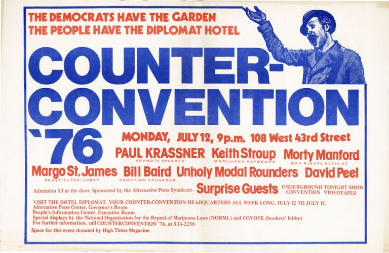 Democrats Have the Garden - The People Have the Diplomat Hotel. Counter-convention '76. NEW LEFT...