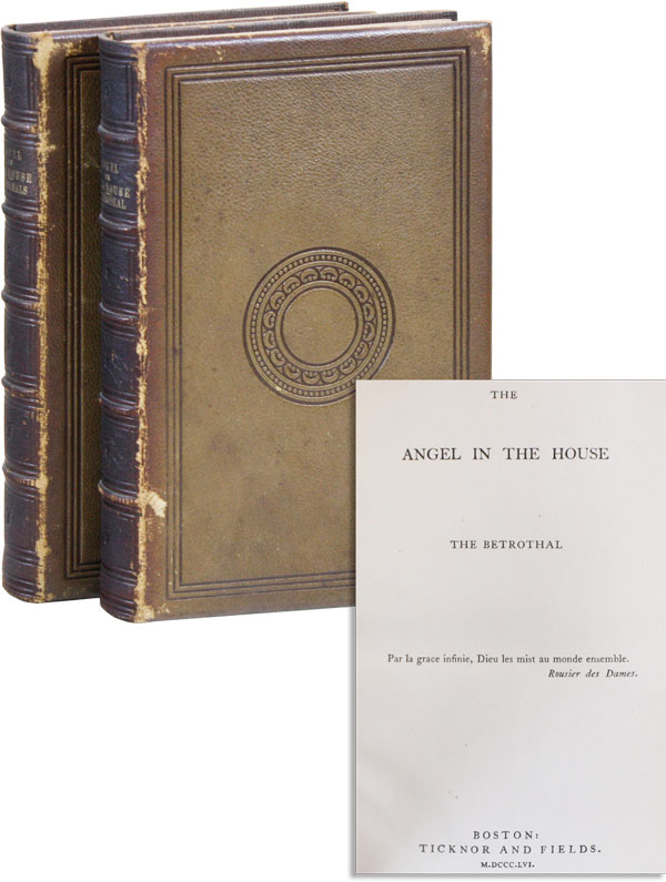 The Angel in the House [Vol. I: The Betrothal; Vol. II: The Espousals] [Thomas Jefferson...