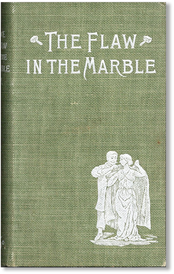 The Flaw in the Marble. ANONYMOUS, Harry C. Edwards