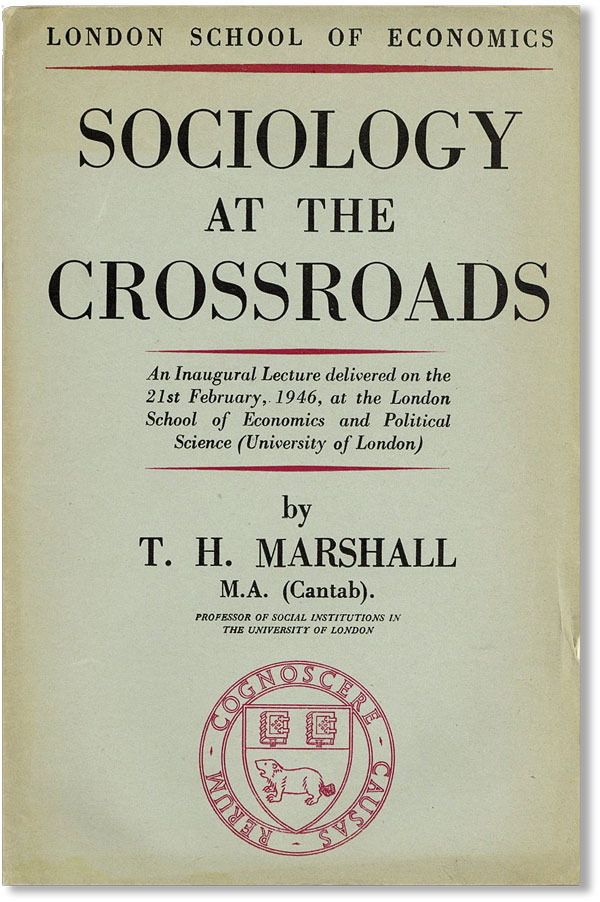 Sociology at the Crossroads: An inaugural lecture delivered on the 21st February, 1946, at the...