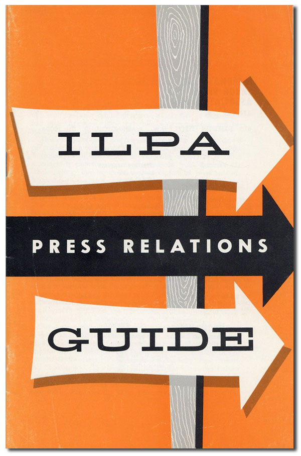 ILPA Press Relations Guide. AFL-CIO