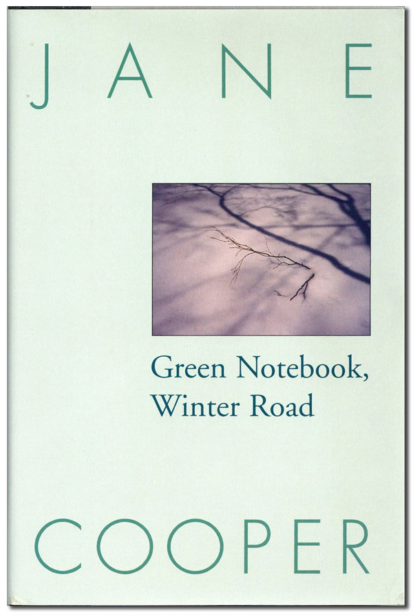 Green Notebook, Winter Road. Jane COOPER