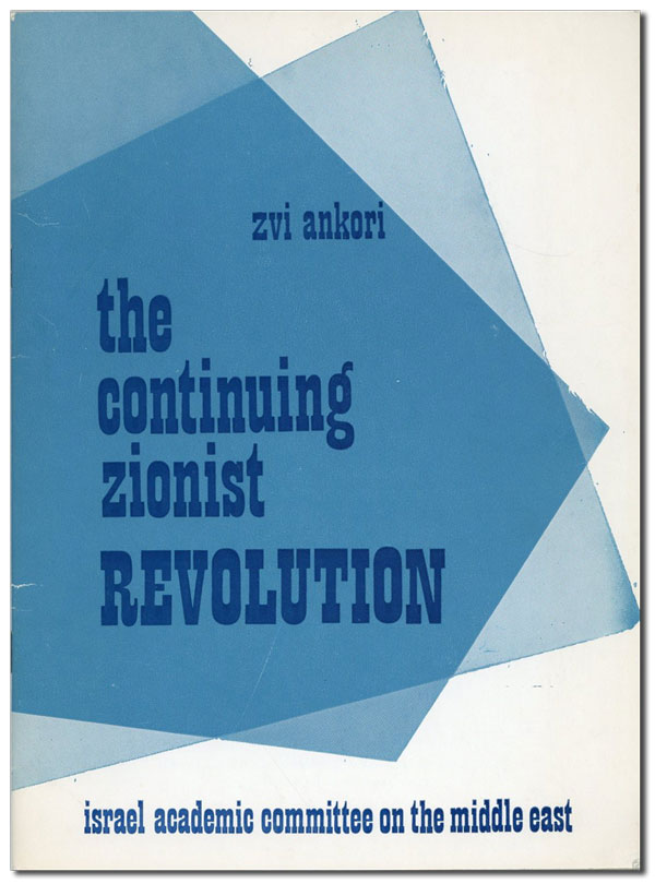 The Continuing Zionist Revolution. A reply to Dr. Abu-Lughod's 'The Continuing Palestinian...
