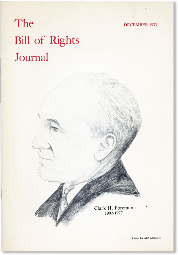 The Bill of Rights Journal. Vol. X - December 1977. Max GORDON, Howard A. Rodman