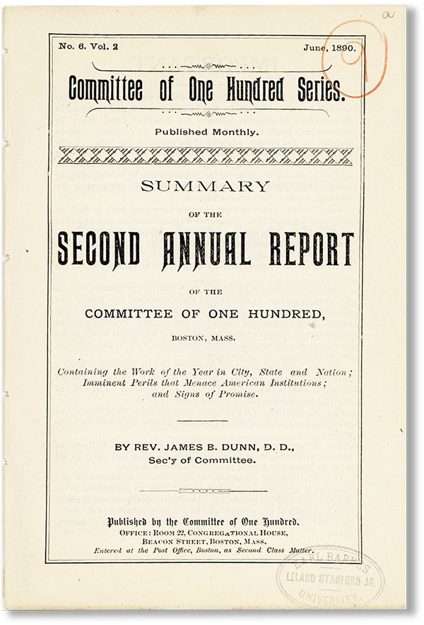 Summary of the Second Annual Report of the Committee of One Hundred, Boston, Mass. [Committee of One Hundred Series, No. 6, Vol. 2, June, 1890]. James B. DUNN.