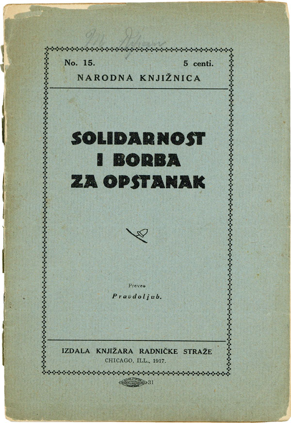 "Solidarnost i Borba za Opstanak [Solidarity and Struggle for Survival]. SOCIALISTS, "" trans..."