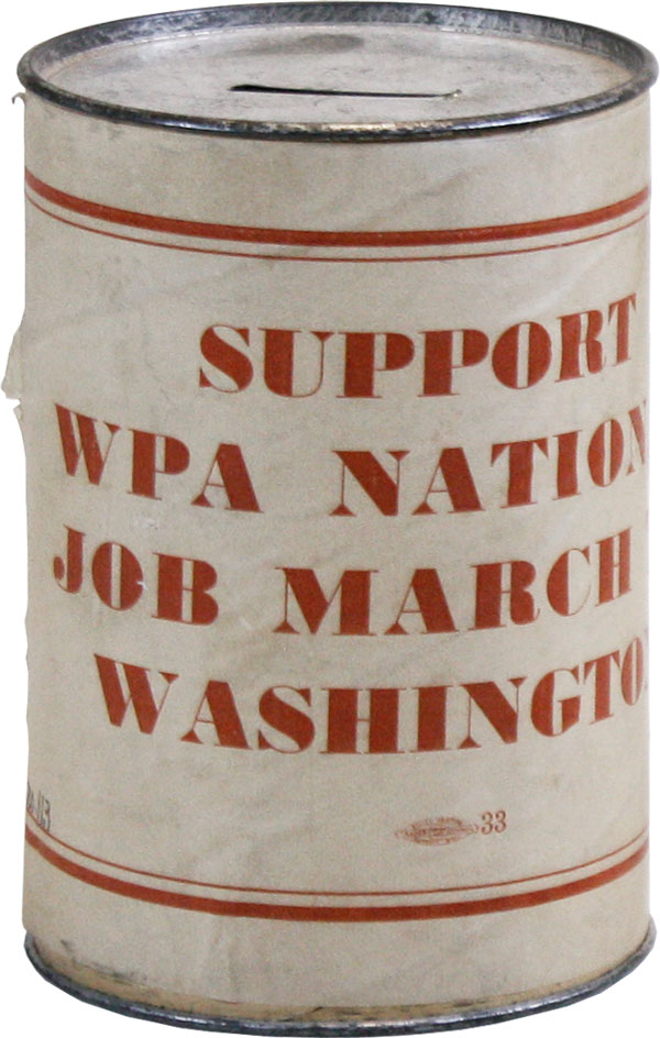 Coin Collection Can] Support WPA National Job March to Washington. ORGANIZED LABOR, WORKS PROJECT...