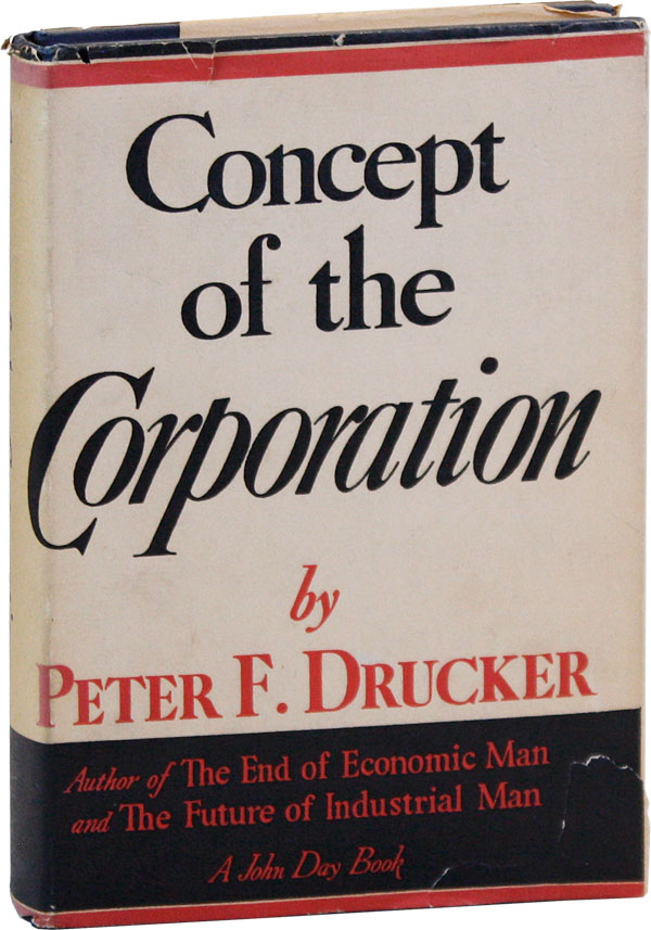 Concept of the Corporation. ECONOMICS, Peter F. DRUCKER