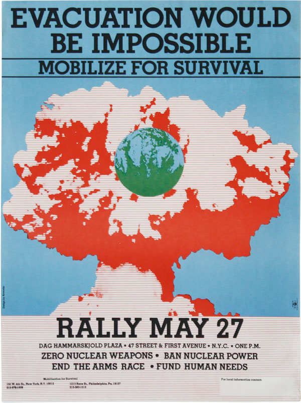 Poster: Evacuation Would Be Impossible. Mobilize For Survival. Rally May 27. PACIFISM, ARTWORKS,...