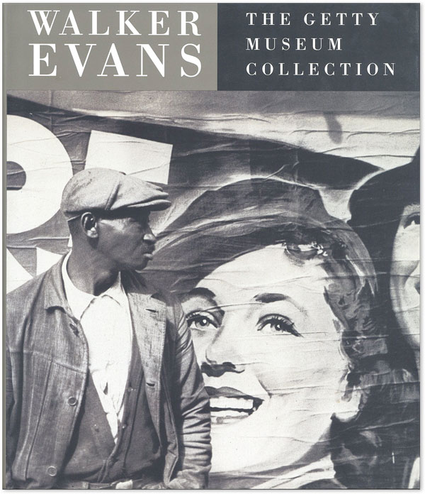 Walker Evans: The Getty Museum Collection. Walker EVANS, Judith KELLER