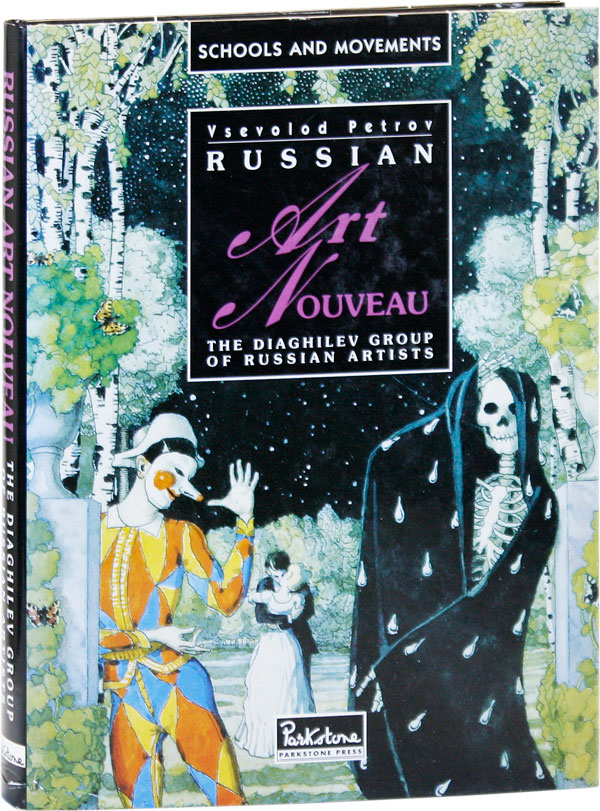 Russian Art Nouveau: The World of Art and Diaghilev's Painters. Vsevolod PETROV, trans Arthur...