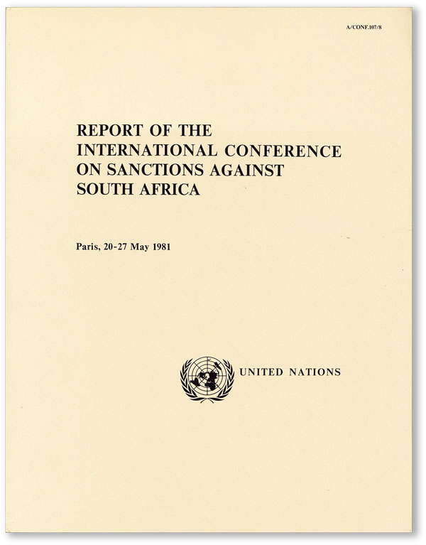Report of the International Conference on Sanctions Against South Africa, Paris, 20 - 27 May...