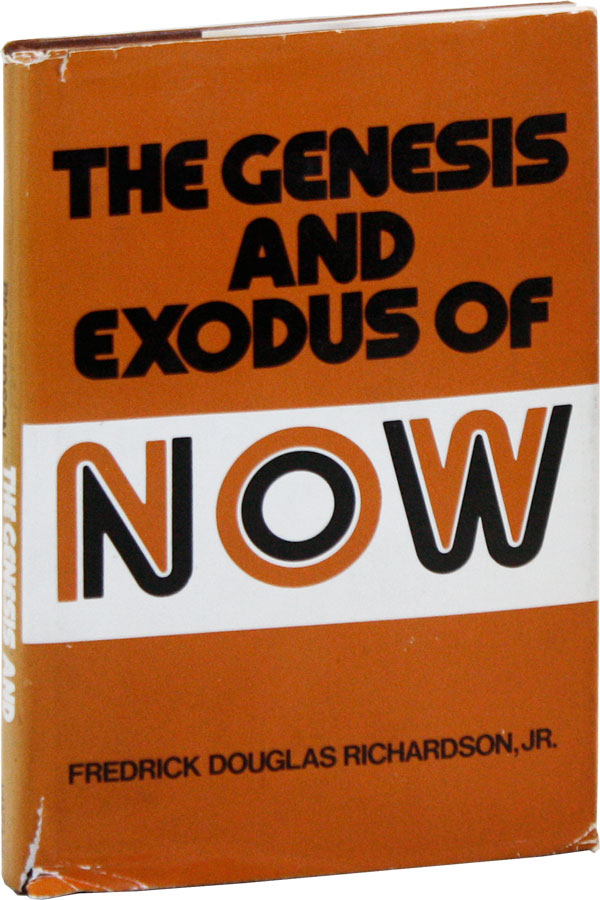 The Genesis and Exodus of NOW. Frederick Douglas RICHARDSON, Jr