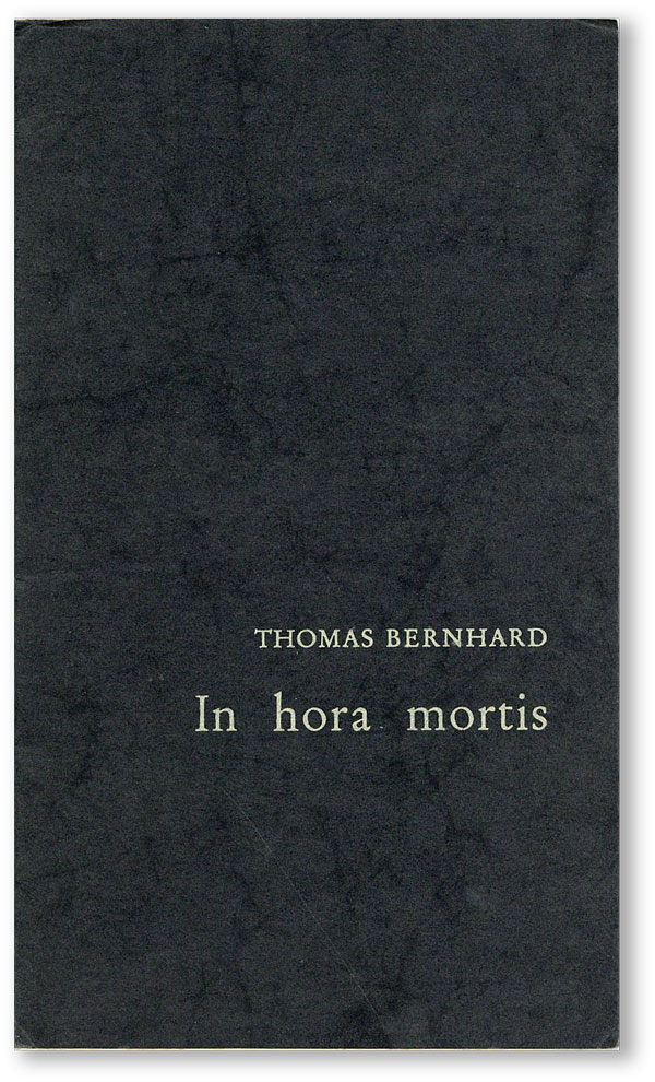 In hora mortis. Thomas BERNHARD