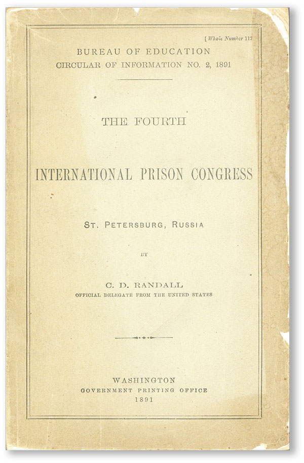The Fourth International Prison Congress, St. Petersburg, Russia. C. D. RANDALL