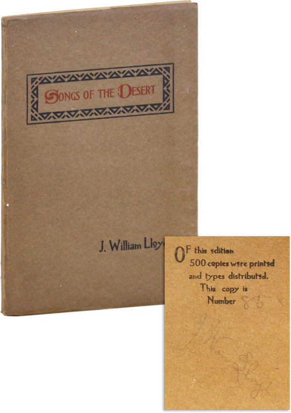 Songs of the Desert [Limited Edition, Signed]. J. William LLOYD