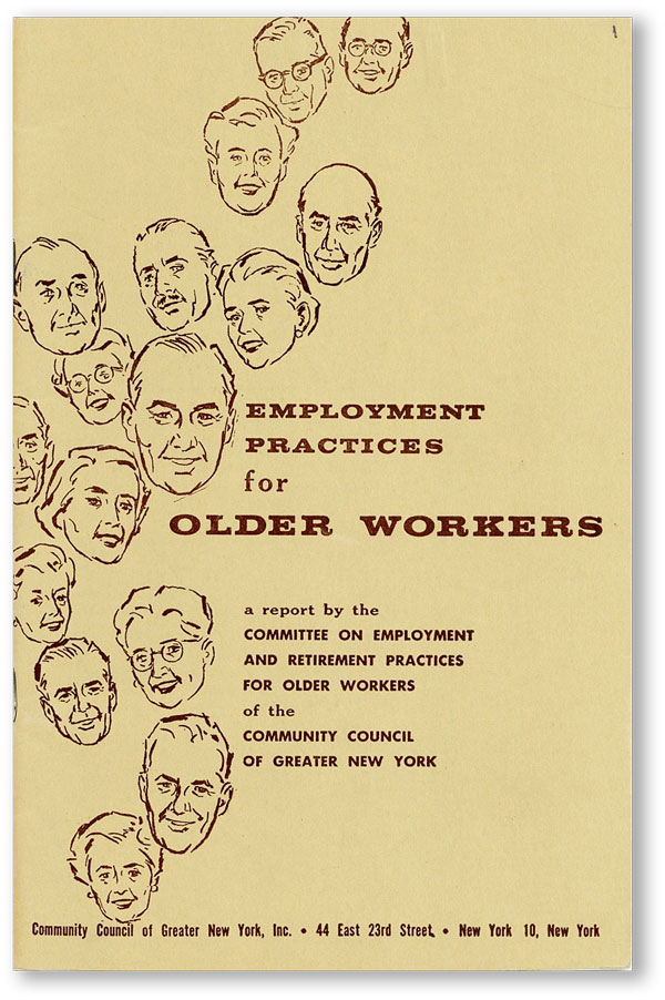 Employment Practices For Older Workers: Report by the Committee on Employment and Retirement...