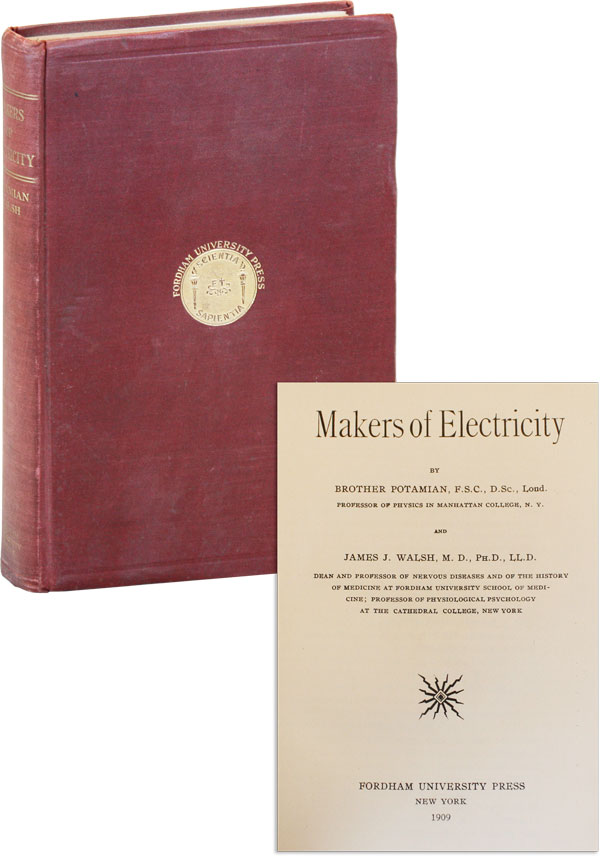 Makers of Electricity. Brother POTAMIAN, James J. Walsh