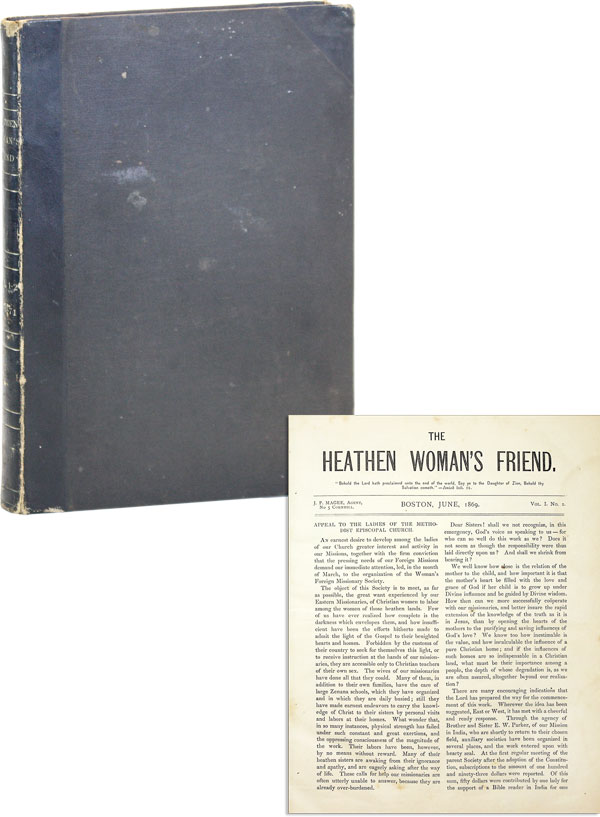 The Heathen Woman's Friend. Vol. I-II (June 1869 - June 1871). WOMEN - MISSIONS, WOMAN'S FOREIGN...