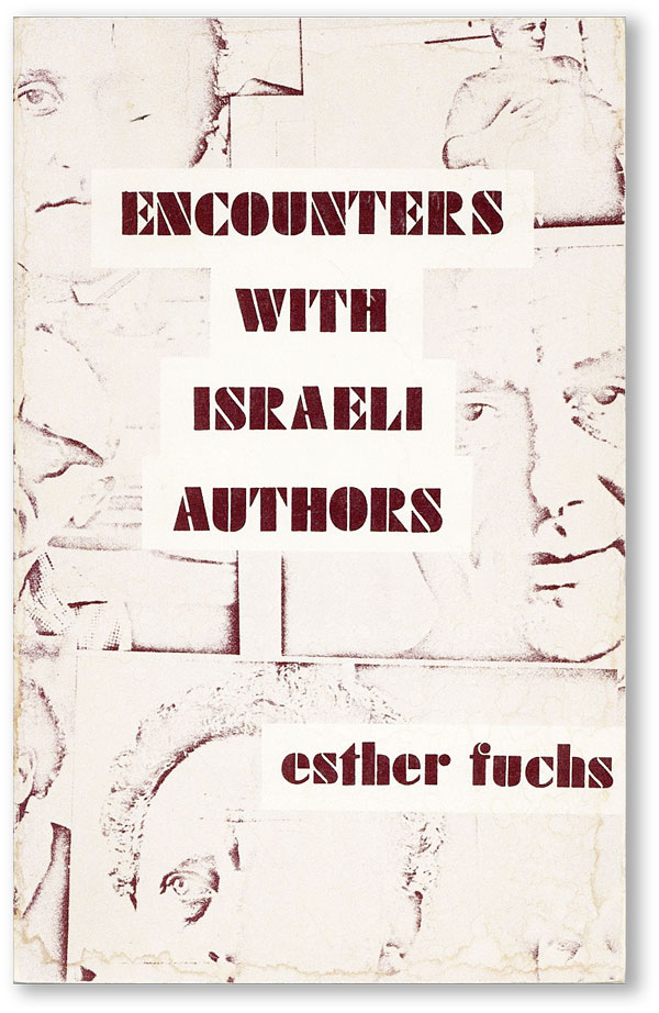 Encounters With Israeli Authors. Esther FUCHS