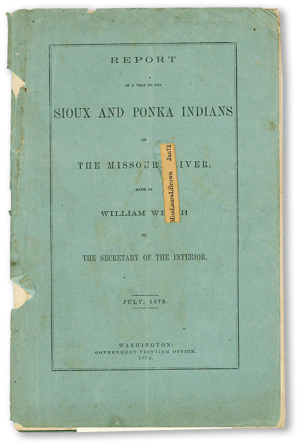 Report of a Visit to the Sioux and Ponka Indians on the Missouri River [Compliments Card Laid...