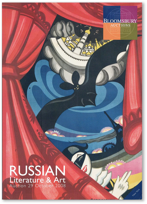 Russian Literature & Art: Auction 29 October, 2008 [Sale NY017]. BLOOMSBURY AUCTIONS
