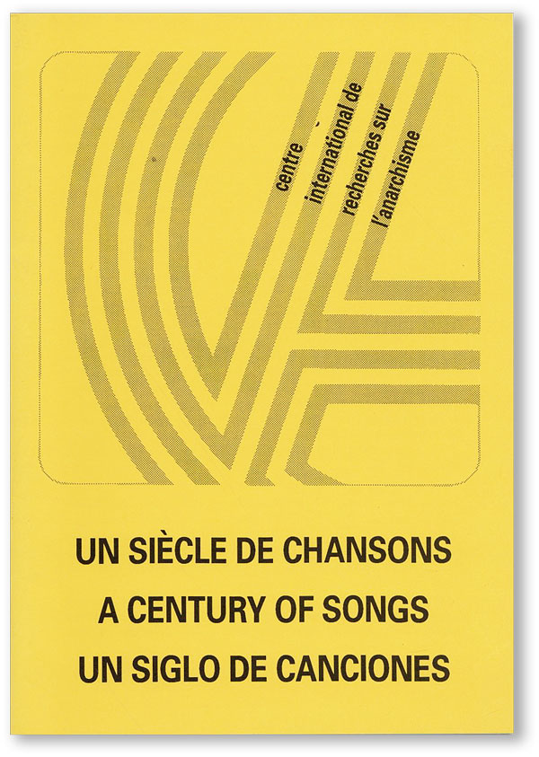 Un Siècle de Chansons / A Century of Songs / Un Siglo de Canciones. CENTRE INTERNATIONAL DE...