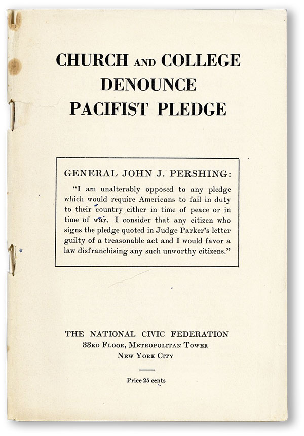 Church and College Denounce Pacifist Pledge. NATIONAL CIVIC FEDERATION
