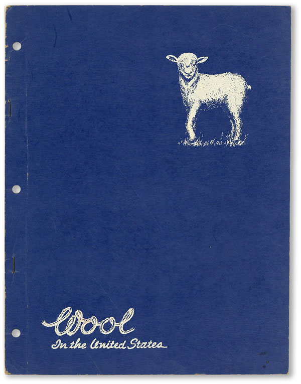 Wool in the United States. NATIONAL ASSOCIATION OF WOOL MANUFACTURERS